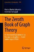 Cover-Bild zu The Zeroth Book of Graph Theory (eBook) von Golumbic, Martin Charles