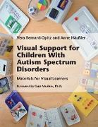 Cover-Bild zu Bernard-Opitz, Vera: Visual Support for Children With Autism Spectrum Disorders