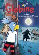 Cover-Bild zu Aeberli, Sibylle: Globine und die verschwundenen Pferde