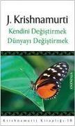 Cover-Bild zu Krishnamurti, Jiddu: Kendini Degistirmek Dünyayi Degistirmek