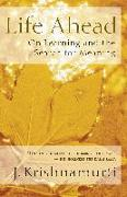 Cover-Bild zu Krishnamurti, Jiddu: Life Ahead: On Learning and the Search for Meaning