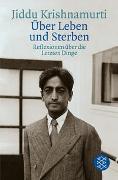 Cover-Bild zu Krishnamurti, Jiddu: Über Leben und Sterben