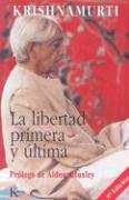 Cover-Bild zu Krishnamurti, Jiddu: La Libertad Primera y Ultima