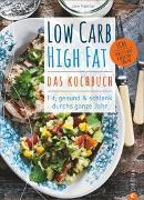 Cover-Bild zu Low Carb High Fat - Das Kochbuch von Faerber, Jane