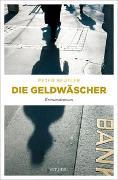 Cover-Bild zu Die Geldwäscher von Beutler, Peter