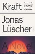 Cover-Bild zu Lüscher, Jonas: Kraft