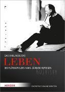 Cover-Bild zu Das unglaubliche Leben des Flötenspielers Hans-Jürgen Hufeisen von Birnstein, Uwe