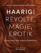 Cover-Bild zu Haarig! Revolte, Magie, Erotik von Schmid, Anka