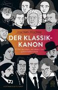 Cover-Bild zu Der Klassik-Kanon von Mischke, Joachim
