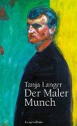 Cover-Bild zu Der Maler Munch von Langer, Tanja