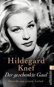 Cover-Bild zu Der geschenkte Gaul von Knef, Hildegard