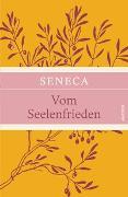 Cover-Bild zu Seneca: Vom Seelenfrieden (Seneca Leinen-Ausgabe mit Banderole)