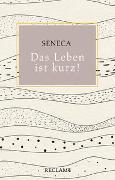 Cover-Bild zu Seneca: Das Leben ist kurz!
