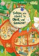 Cover-Bild zu Mottl-Link, Sibylle: Schau, was steckt in Obst und Gemüse?