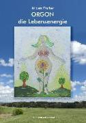 Cover-Bild zu Orgon - die Lebensenergie (eBook) von Fischer, Jürgen