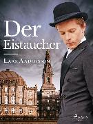 Cover-Bild zu Der Eistaucher (eBook) von Andersson, Lars
