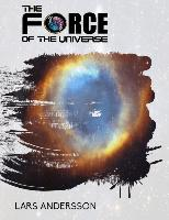Cover-Bild zu The Force of the Universe (eBook) von Andersson, Lars
