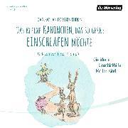 Cover-Bild zu Das kleine Kaninchen, das so gerne einschlafen möchte (Audio Download) von Ehrlin, Carl-Johan Forssén