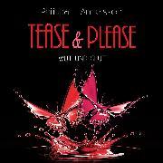 Cover-Bild zu Tease & Please - Wut und Glut (Audio Download) von Andersson, Philippa L.