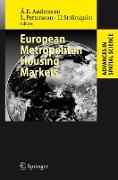Cover-Bild zu European Metropolitan Housing Markets von Andersson, Ake E. (Hrsg.)