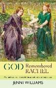 Cover-Bild zu Williams, Jenni: God Remembered Rachel (eBook)