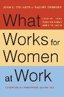 Cover-Bild zu Williams, Joan C.: What Works for Women at Work (eBook)