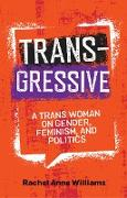 Cover-Bild zu Williams, Rachel Anne: Transgressive (eBook)
