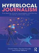 Cover-Bild zu Harte, David: Hyperlocal Journalism (eBook)