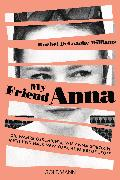Cover-Bild zu DeLoache Williams, Rachel: My friend Anna (eBook)