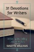 Cover-Bild zu Williams, Susette: 31 Devotions for Writers (eBook)