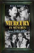 Cover-Bild zu Mercury in München von Bardola, Nicola
