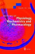 Cover-Bild zu Reviews of Physiology, Biochemistry and Pharmacology von Wehner, F. (Beitr.)