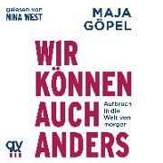 Cover-Bild zu Göpel, Maja: Wir können auch anders