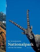 Cover-Bild zu Der Schweizerische Nationalpark und das Val Müsteir von Staffelbach, Heinz