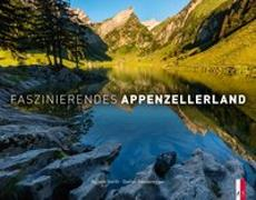 Cover-Bild zu Faszinierendes Appenzellerland von Sonderegger, Stefan