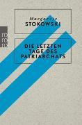 Cover-Bild zu Stokowski, Margarete: Die letzten Tage des Patriarchats