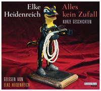 Cover-Bild zu Heidenreich, Elke: Alles kein Zufall