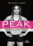 Cover-Bild zu Sims, Stacy T.: Peak - Performance für Frauen