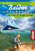 Cover-Bild zu Gohl, Ronald: Baldur und die BLS-Kids 1: Als Levin die Angst besiegte (eBook)