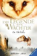 Cover-Bild zu Lasky, Kathryn: Die Legende der Wächter 13: Das Nebelschloss (eBook)