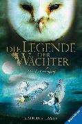 Cover-Bild zu Lasky, Kathryn: Die Legende der Wächter 15: Die Entscheidung (eBook)