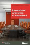 Cover-Bild zu Pfisterer, Stefanie: International Arbitration in Switzerland
