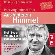 Cover-Bild zu Aus heiterem Himmel (Hörbuch) (Audio Download) von Augustinski, Peer