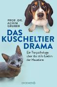 Cover-Bild zu Das Kuscheltierdrama von Gruber, Achim