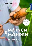Cover-Bild zu Matsch & Möhren von Oftring, Bärbel