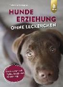 Cover-Bild zu Hundeerziehung ohne Leckerchen von Schnepper, Christiane
