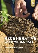 Cover-Bild zu Regenerative Landwirtschaft von Näser, Dietmar