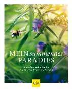 Cover-Bild zu Mein summendes Paradies von Nagel, Cynthia
