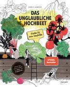 Cover-Bild zu Das unglaubliche Hochbeet von Kampas, Doris