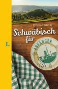 Cover-Bild zu Langenscheidt Schwäbisch für Anfänger - Der humorvolle Sprachführer für Schwäbisch-Fans von Sonntag, Christoph